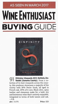2013 Zinfinity Sonoma County Zinfandel Blend *91 points* Wine Enthusiast - March 2017
